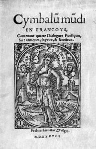 Cymbalum mundi, Paris, Jean Morin, 1537